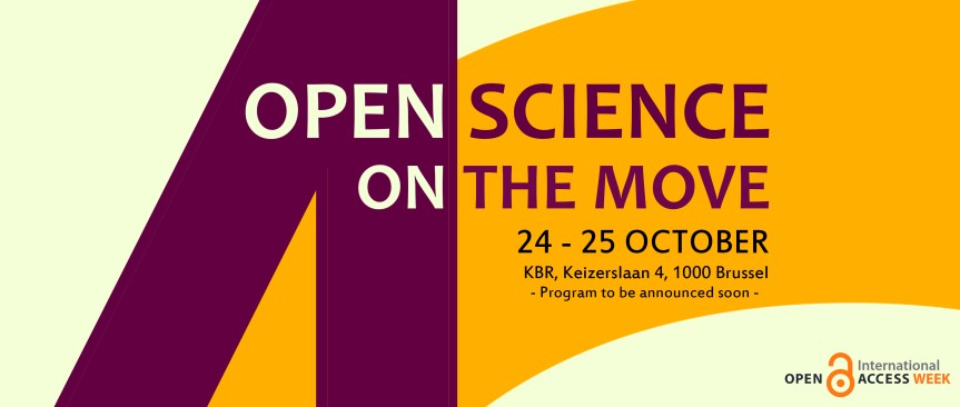 Join the Belgian Open Access week event: 'Open Science on the move' 24-25 October2016